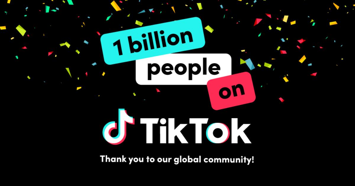TikTok reached 1 billion monthly users